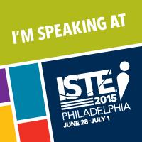 I'm Speaking at ISTE 2015